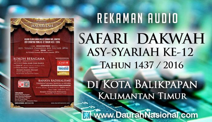 Rekaman Safari Dakwah Asy-Syariah ke-12 di Kota Balikpapan Kalimantan Timur