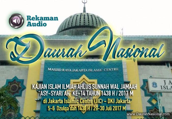 Rekaman Audio Hari Pertama Kajian Umum Ilmiah Ahlus Sunnah wal Jamaah Asy-Syariah Ke-14 di Jakarta Islamic Centre (JIC)