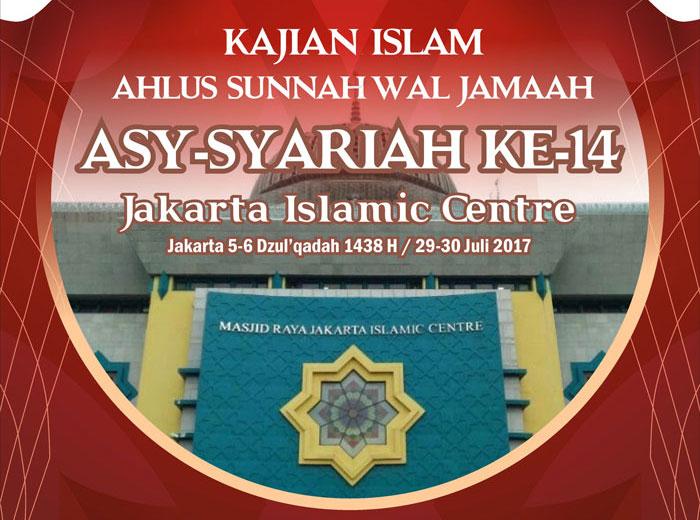 Imbauan Penting Bagi Para Peserta Kajian Islam Ilmiah Ahlus Sunnah wal Jamaah ke-14 Tahun 1438 H / 2017 M